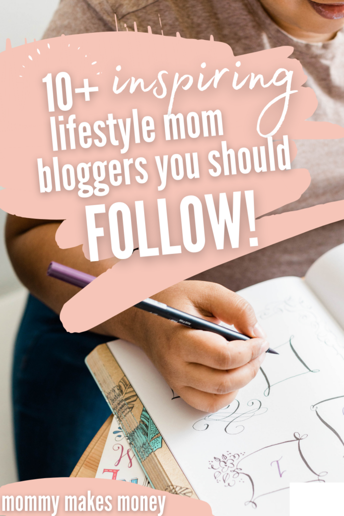 10+ Lifestyle Mom Blogs You Need to Read in 2020! Top mom blogs in the lifestyle and parenting blog niche. Learn what the popular mom blog niches are and how you can start a blog or a lifestyle blog or a parenting blog or mom blog to inspire others. #momblogger #blogging #money