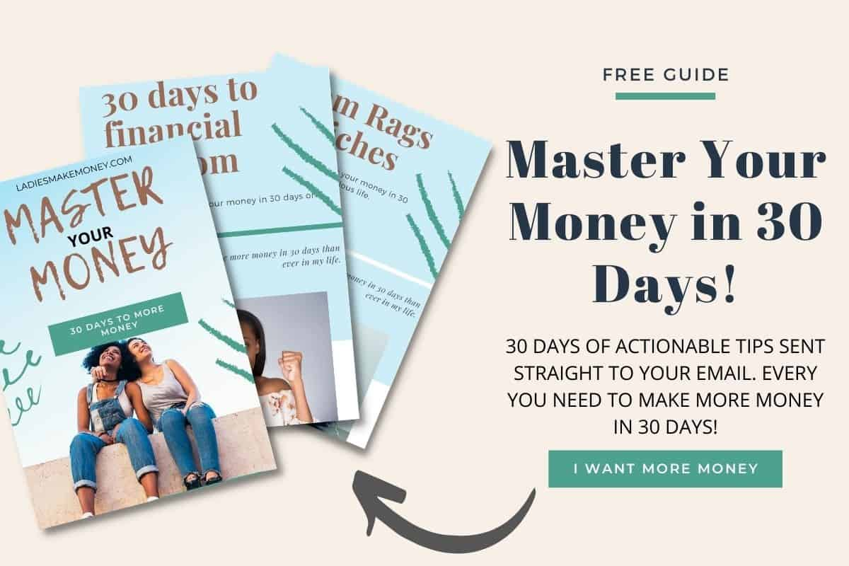 Master your money in 30 days. Get money-making tips sent directly to your email.